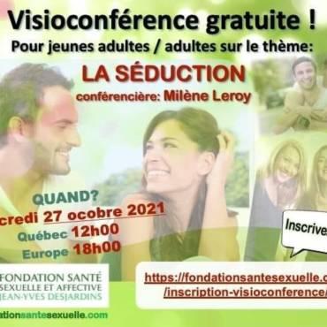 Webconférence sur la Séduction #FondationSantéSexuelleJeanYvesDesjardins